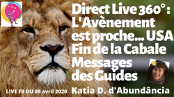 Direct LIVE avec Katia Dumail Fin de la Cabale et Messages des GUIDES, le 9 avril 2020